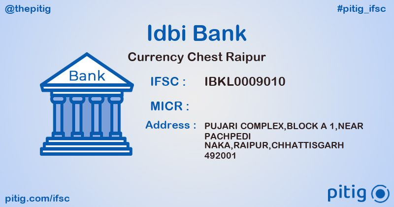 IBKL0009010 CURRENCY CHEST RAIPUR ifsc code