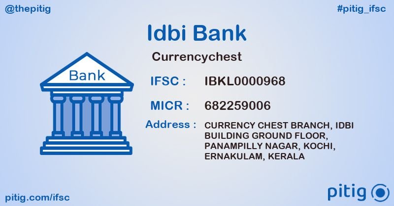 IBKL0000968 CURRENCYCHEST ifsc code