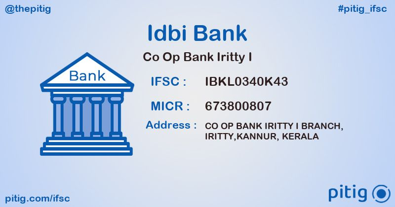 IBKL0340K43 CO OP BANK IRITTY I ifsc code